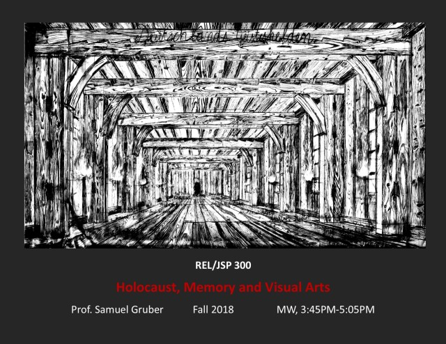 POS REL 300_Holocaust-Memory-Visual-Arts_SGruber_Fall'18_3
